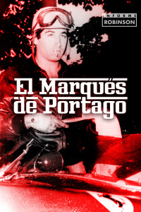 Informe Robinson. T10/11. Marqués de Portago