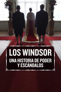 Los Windsor: una historia de poder y escándalos. T1. Los Windsor: una historia de poder y escándalos