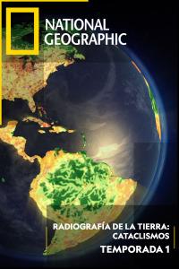 Radiografía de la tierra: Cataclismos. T1. Radiografía de la tierra: Cataclismos