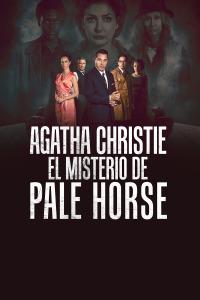 Agatha Christie: El misterio de Pale Horse. T1. Agatha Christie: El misterio de Pale Horse
