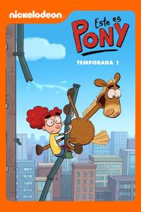 Este es Pony. T1. Este es Pony