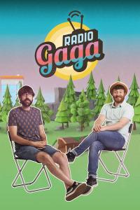 Radio Gaga. T5. Radio Gaga