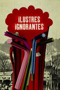 Ilustres ignorantes. T9. Ilustres ignorantes