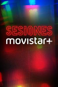 Sesiones Movistar+. T3. Sesiones Movistar+