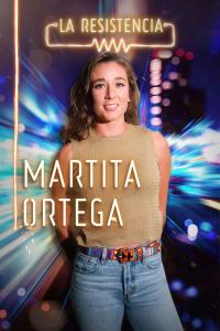 La Resistencia. T4.  Episodio 3: Marta Ortega