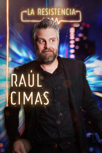 La Resistencia. T4.  Episodio 6: Raúl Cimas