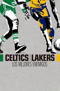 Celtics-Lakers: Los mejores enemigos. T1. Episodio 2