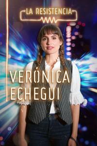 La Resistencia. T4.  Episodio 12: Verónica Echegui