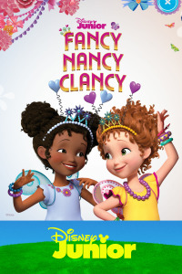 Fancy Nancy Clancy. T2. Fancy Nancy Clancy