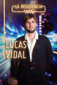 La Resistencia. T4.  Episodio 18: Lucas Vidal