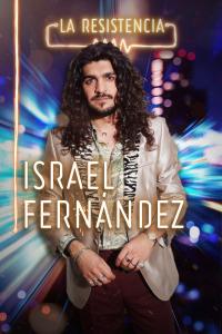 La Resistencia. T4.  Episodio 21: Israel Fernández