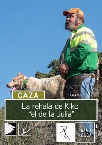 La rehala de Kiko