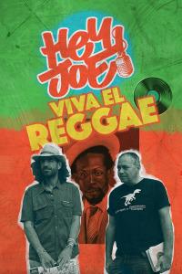 Hey Joe. T1.  Episodio 2: Viva el Reggae