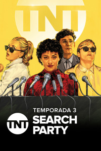Search Party. T3. Search Party