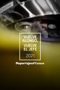 Vuelve Alonso, vuelve el jefe 2021