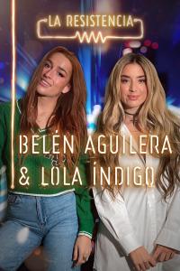 La Resistencia. T4.  Episodio 66: Lola Índigo y Belén Aguilera