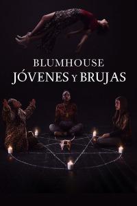 Blumhouse. Jóvenes y brujas