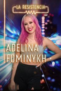La Resistencia. T4.  Episodio 82: Adelina Fominykh