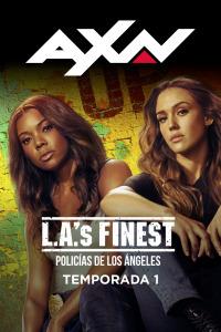 L.A.'s Finest. Policías de Los Ángeles. T1. L.A.'s Finest. Policías de Los Ángeles