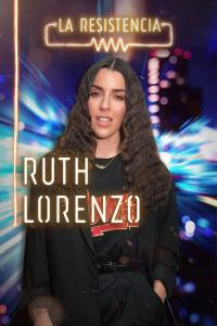 La Resistencia. T4.  Episodio 84: Ruth Lorenzo