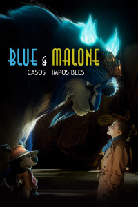 Blue & Malone: casos imposibles