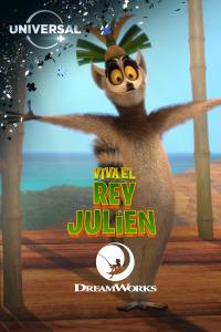 Viva el Rey Julien. T1. Viva el Rey Julien