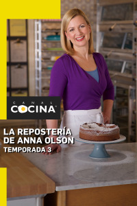 La repostería de Anna Olson. T3. La repostería de Anna Olson