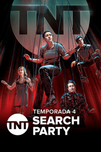 Search Party. T4. Search Party
