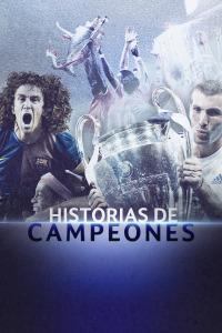 Historias de Campeones. T1. Historias de Campeones