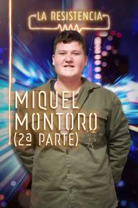 La Resistencia. T4.  Episodio 105: Miquel Montoro II