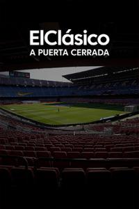 Especial El Clásico. T20/21. La película de El Clásico