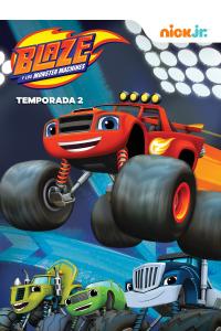 Blaze y los Monster Machines. T2. Blaze y los Monster Machines
