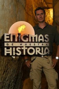 Enigmas de nuestra historia. T1. Enigmas de nuestra historia