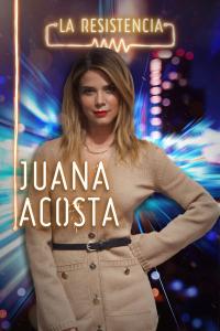 La Resistencia. T4.  Episodio 118: Juana Acosta
