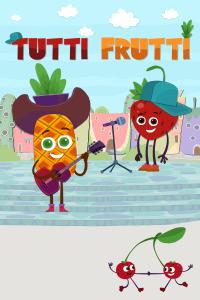 Tutti Frutti y otras historias. T1. Tutti Frutti y otras historias