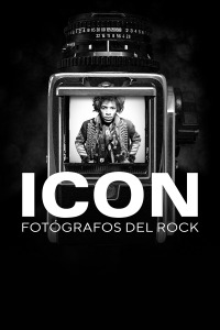 Icon: fotógrafos del rock. T1.  Episodio 1: La cámara