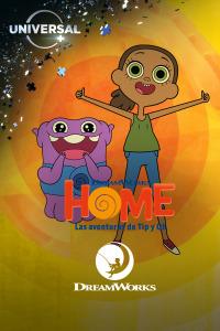 Home: Las aventuras de Tip y Oh. T1. Home: Las aventuras de Tip y Oh