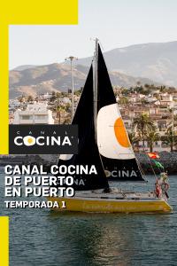 Canal Cocina de puerto en puerto. T1. Canal Cocina de puerto en puerto