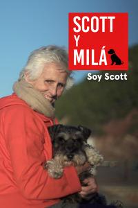 Scott y Milá. T3.  Episodio 4: Soy Scott