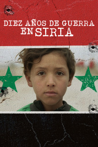 Diez años de guerra en Siria