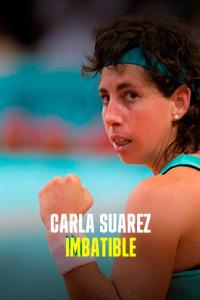 Carla Suárez - Imbatible