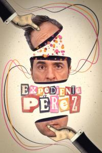 Expediente Pérez. T1. Expediente Pérez