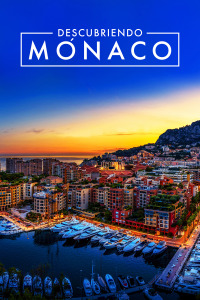 Descubriendo Mónaco. T1. Descubriendo Mónaco