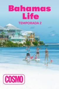 Bahamas life. T2. Bahamas life