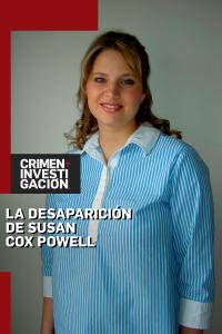 La desaparición de Susan Cox Powell. T1. La desaparición de Susan Cox Powell