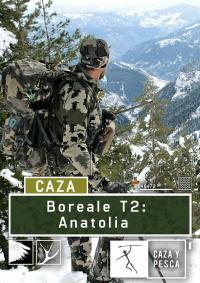 Boreale, vivencias de un guía de caza. T2.  Episodio 3: Anatolia