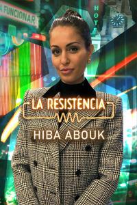 La Resistencia. T5.  Episodio 7: Hiba Abouk