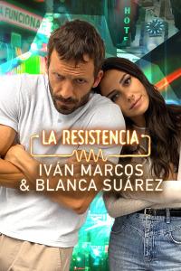 La Resistencia. T5.  Episodio 8: Iván Marcos y Blanca Suárez