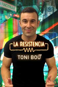 La Resistencia. T5.  Episodio 9: Toni Bou