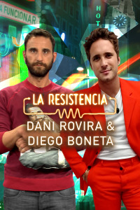 La Resistencia. T5.  Episodio 12: Dani Rovira y Diego Boneta